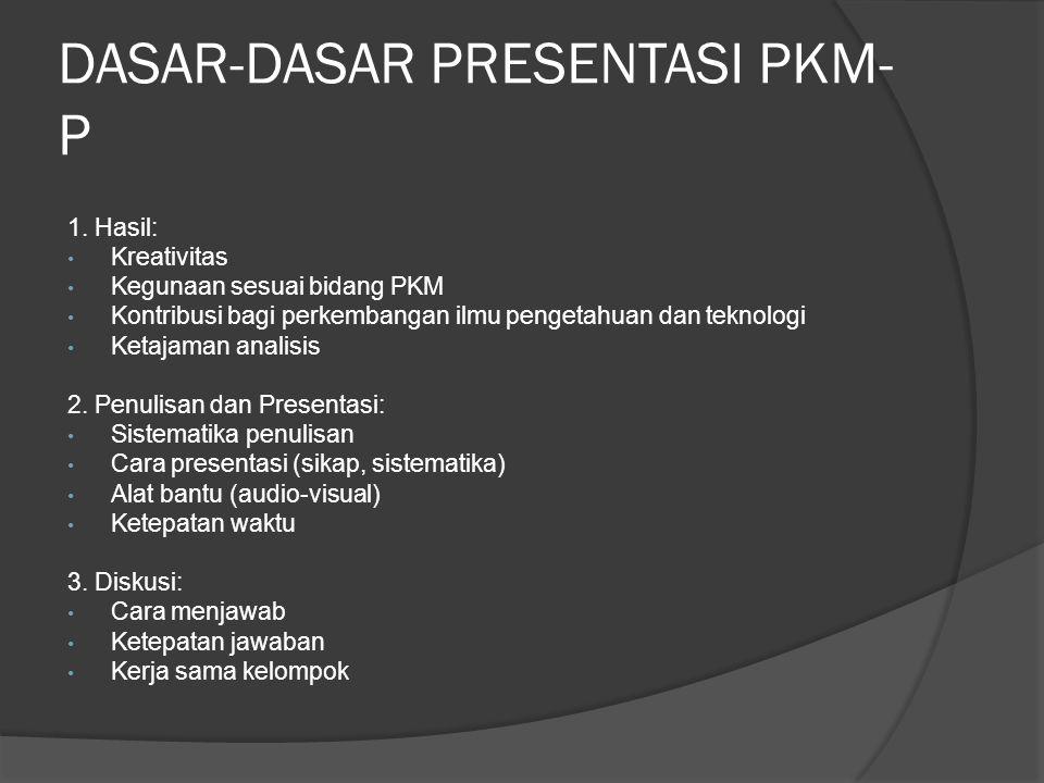 DASAR-DASAR PRESENTASI PKM-P