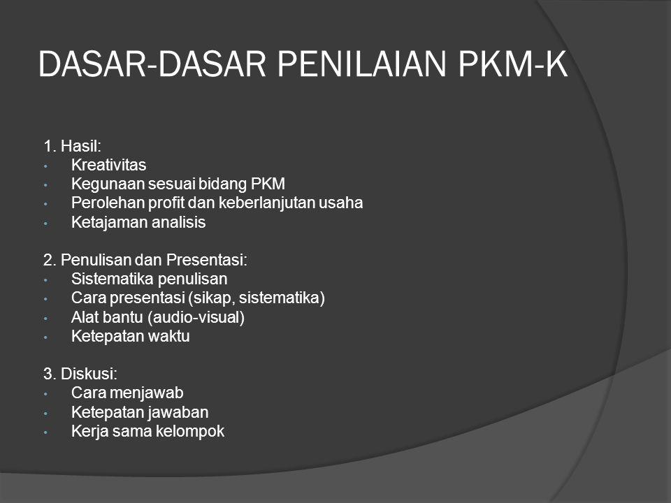 DASAR-DASAR PENILAIAN PKM-K