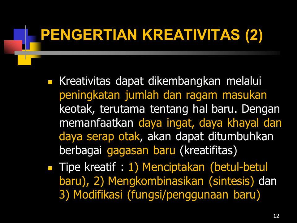 PENGERTIAN KREATIVITAS (2)