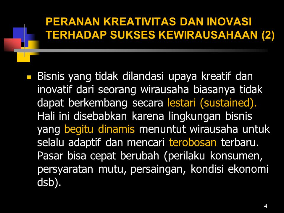 PERANAN KREATIVITAS DAN INOVASI TERHADAP SUKSES KEWIRAUSAHAAN (2)
