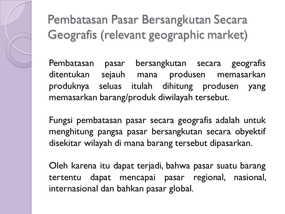 Pembatasan Pasar Bersangkutan Secara Geografis (relevant geographic market)