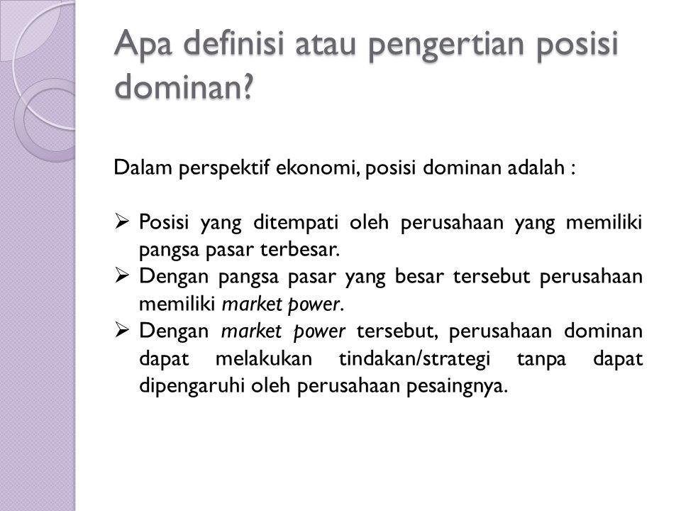 Apa definisi atau pengertian posisi dominan