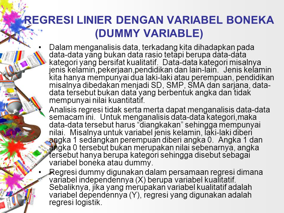 REGRESI LINIER DENGAN VARIABEL BONEKA (DUMMY VARIABLE)