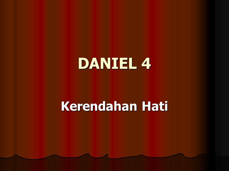 DANIEL 4 Kerendahan Hati