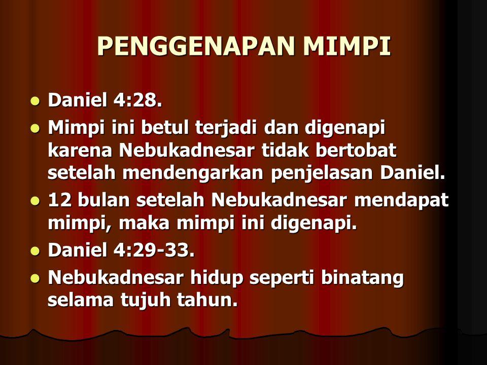 PENGGENAPAN MIMPI Daniel 4:28.