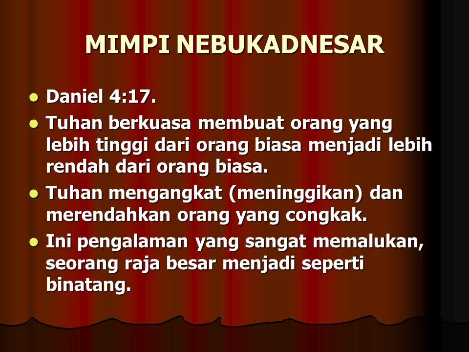 MIMPI NEBUKADNESAR Daniel 4:17.