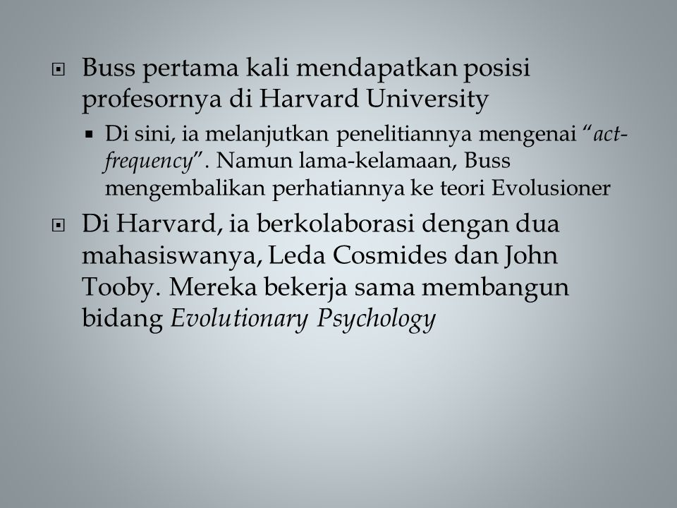 Buss pertama kali mendapatkan posisi profesornya di Harvard University