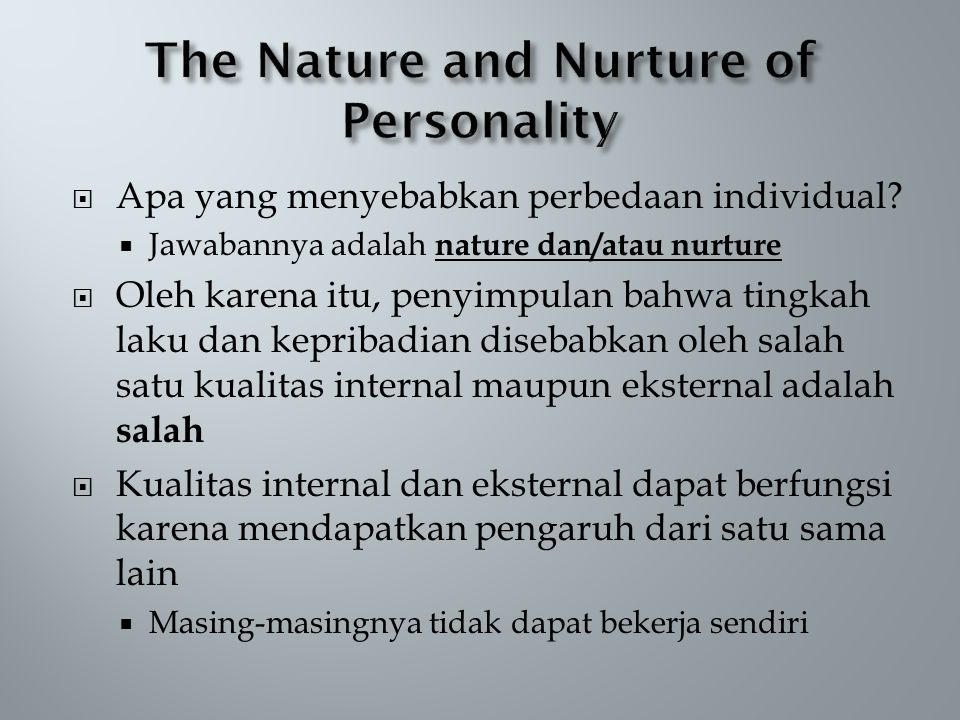 The Nature and Nurture of Personality