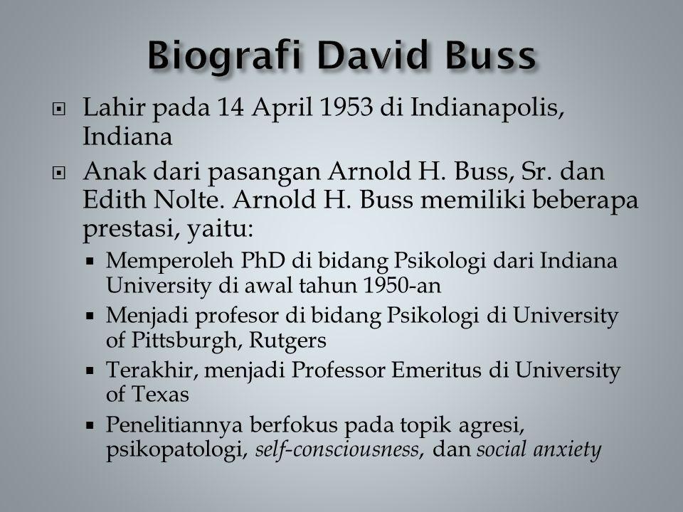 Biografi David Buss Lahir pada 14 April 1953 di Indianapolis, Indiana