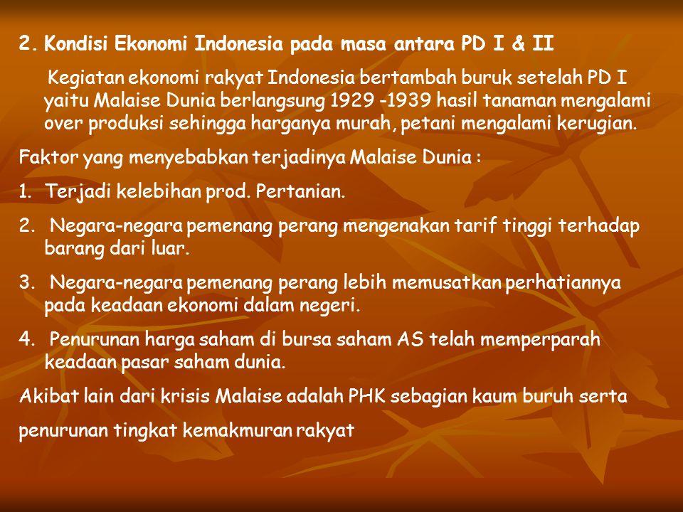 Kondisi Ekonomi Indonesia pada masa antara PD I & II