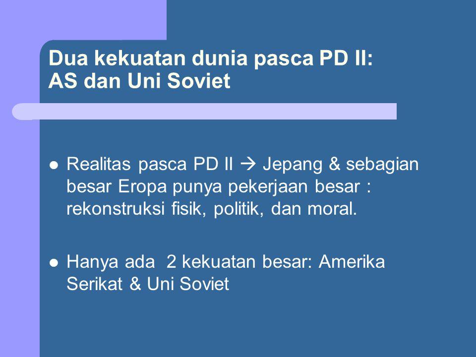 Dua kekuatan dunia pasca PD II: AS dan Uni Soviet