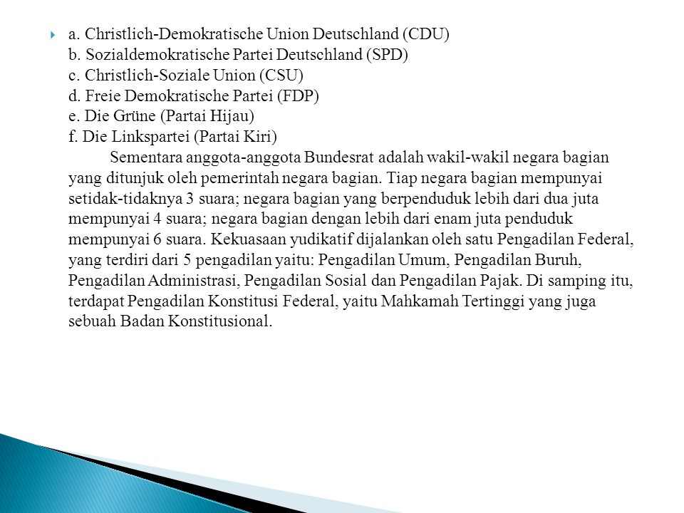 a. Christlich-Demokratische Union Deutschland (CDU) b