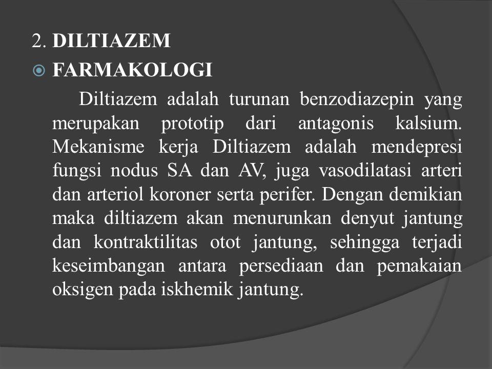 2. DILTIAZEM FARMAKOLOGI