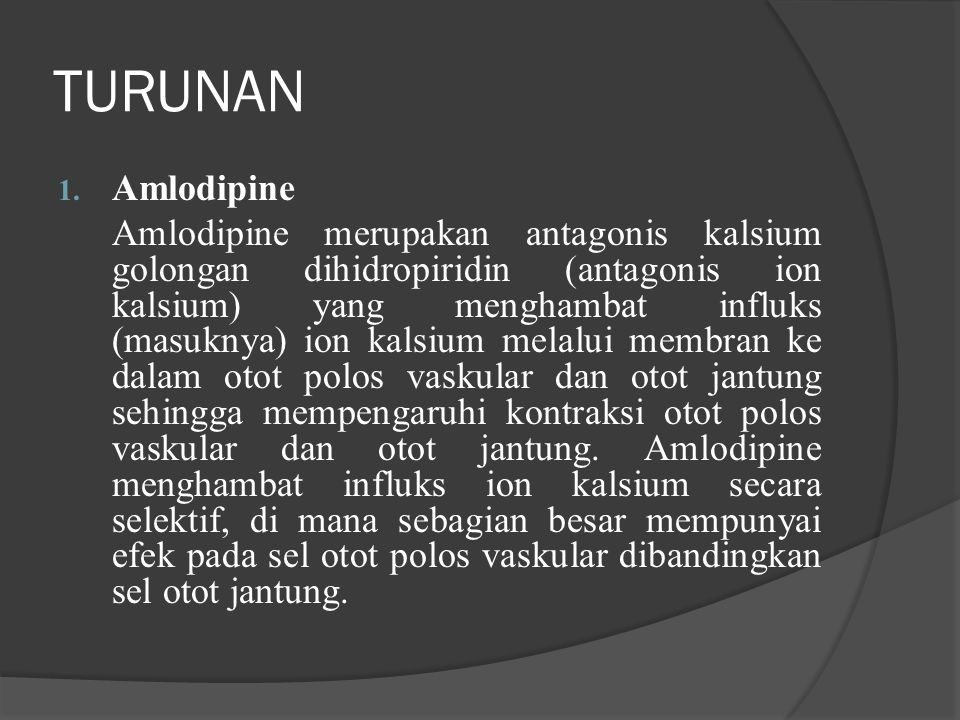 TURUNAN Amlodipine.