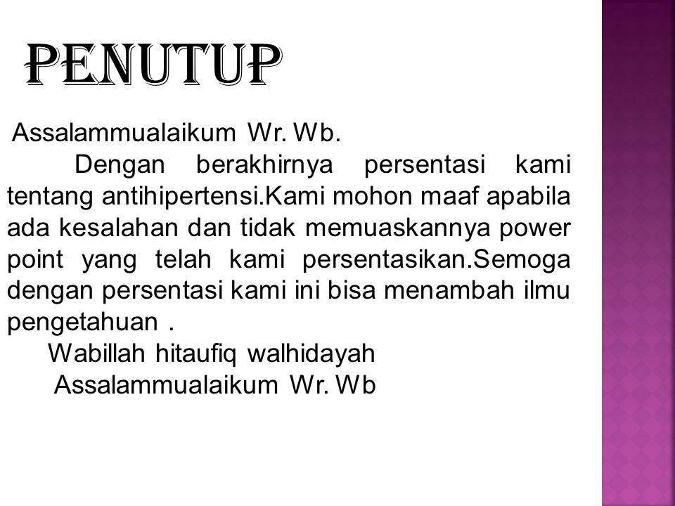 PENUTUP Assalammualaikum Wr. Wb.