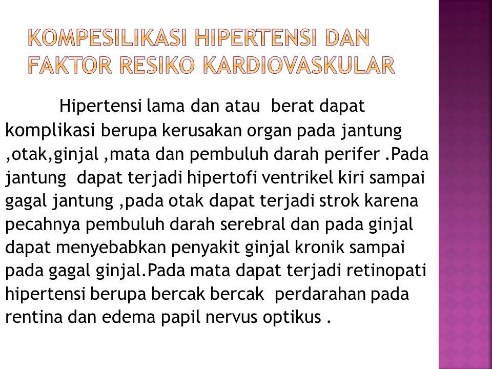 Kompesilikasi Hipertensi Dan Faktor Resiko Kardiovaskular
