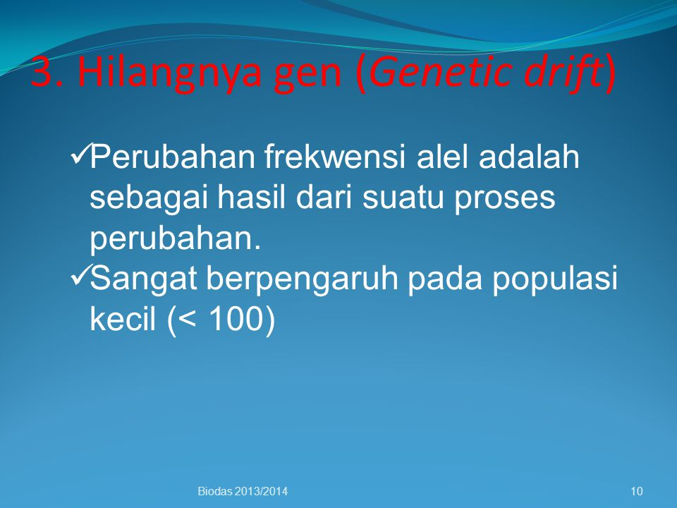 3. Hilangnya gen (Genetic drift)
