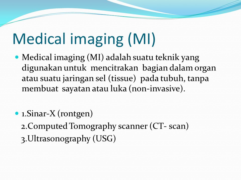 Medical imaging (MI)