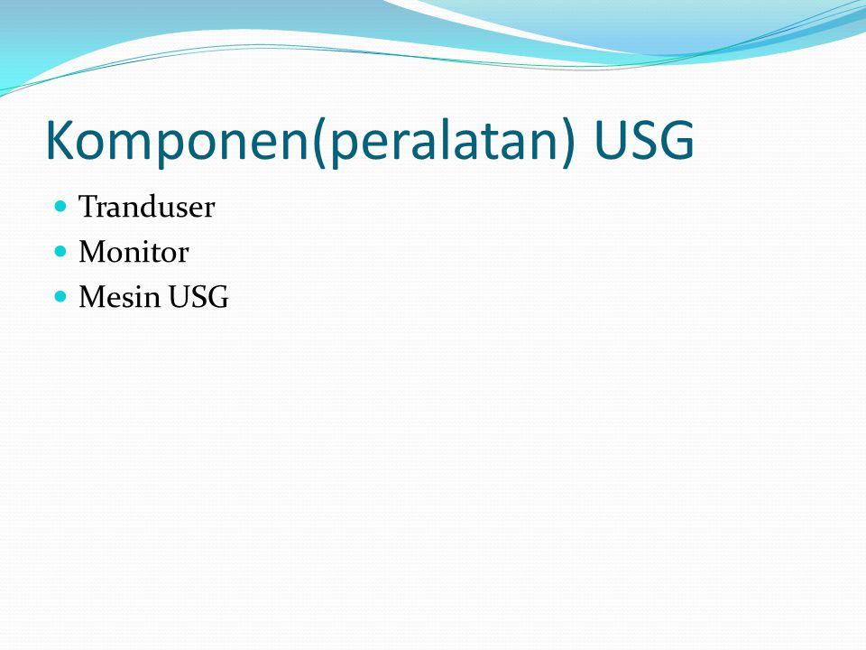 Komponen(peralatan) USG