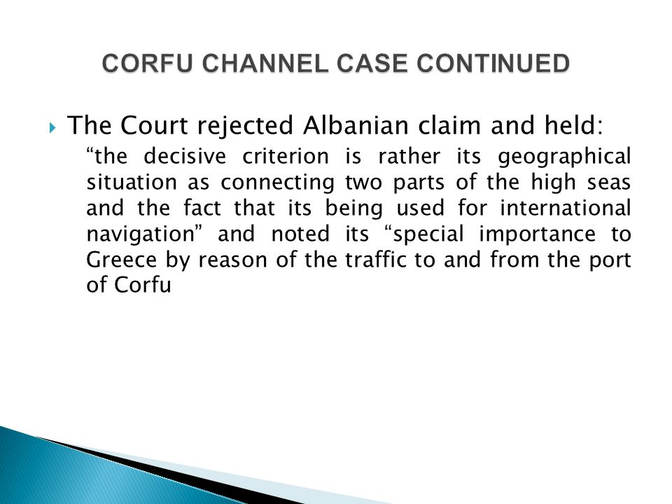 CORFU CHANNEL CASE CONTINUED
