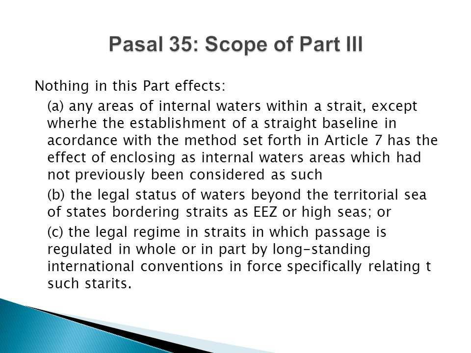 Pasal 35: Scope of Part III