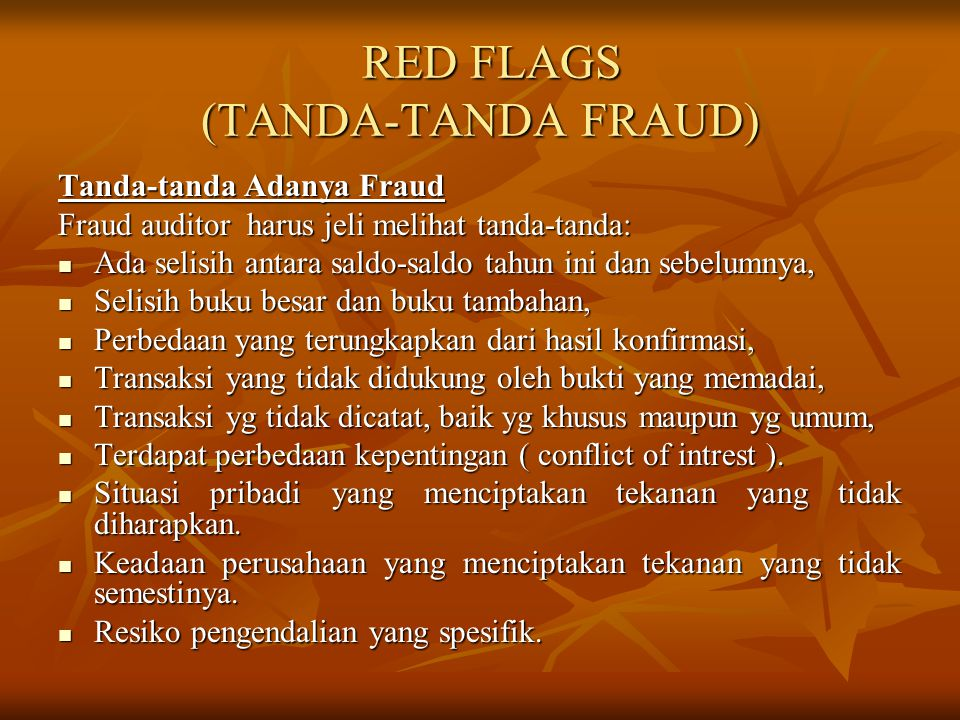 RED FLAGS (TANDA-TANDA FRAUD)