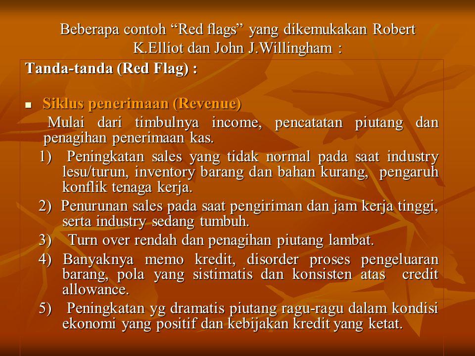Beberapa contoh Red flags yang dikemukakan Robert K