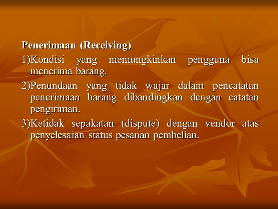 Penerimaan (Receiving)