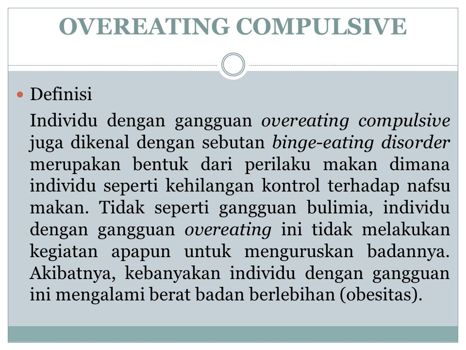 OVEREATING COMPULSIVE
