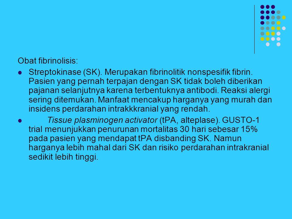 Obat fibrinolisis: