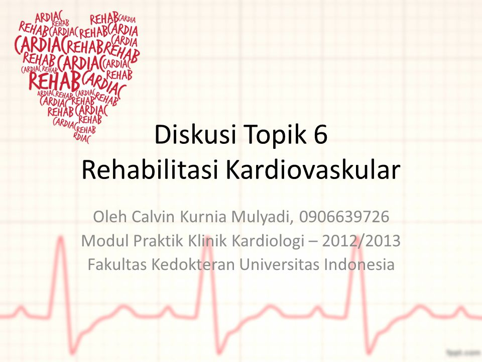 Diskusi Topik 6 Rehabilitasi Kardiovaskular
