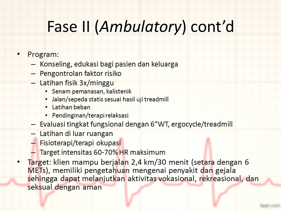 Fase II (Ambulatory) cont'd
