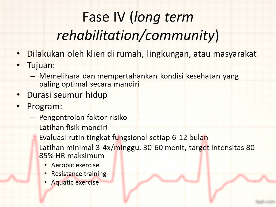 Fase IV (long term rehabilitation/community)