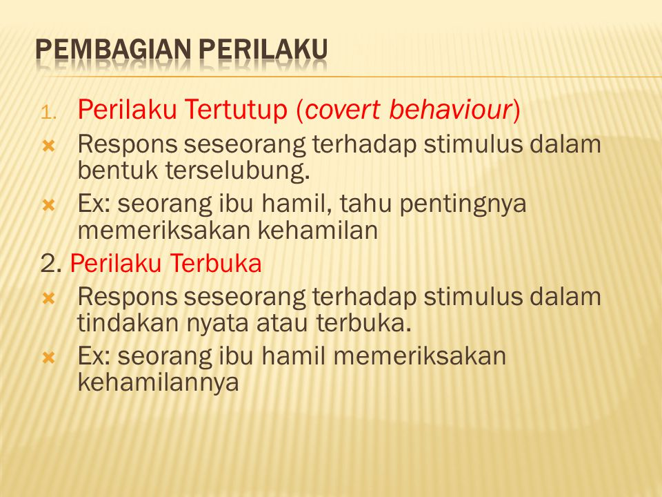Perilaku Tertutup (covert behaviour)