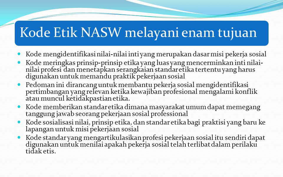 Kode Etik NASW melayani enam tujuan