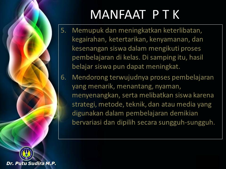 MANFAAT P T K