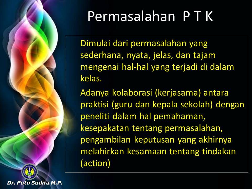 Permasalahan P T K