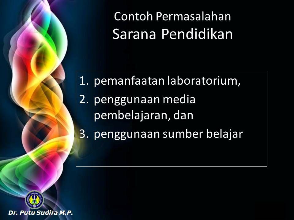Contoh Permasalahan Sarana Pendidikan