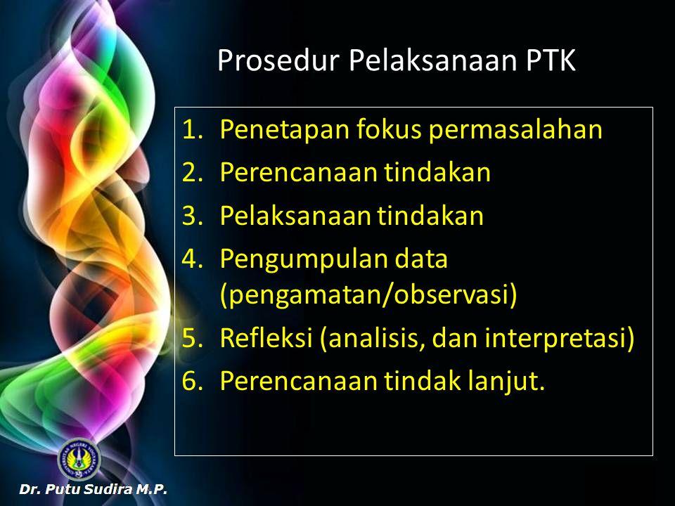 Prosedur Pelaksanaan PTK
