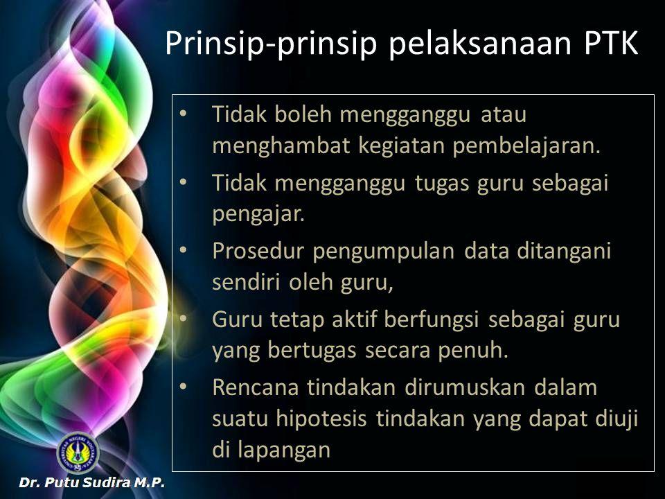 Prinsip-prinsip pelaksanaan PTK