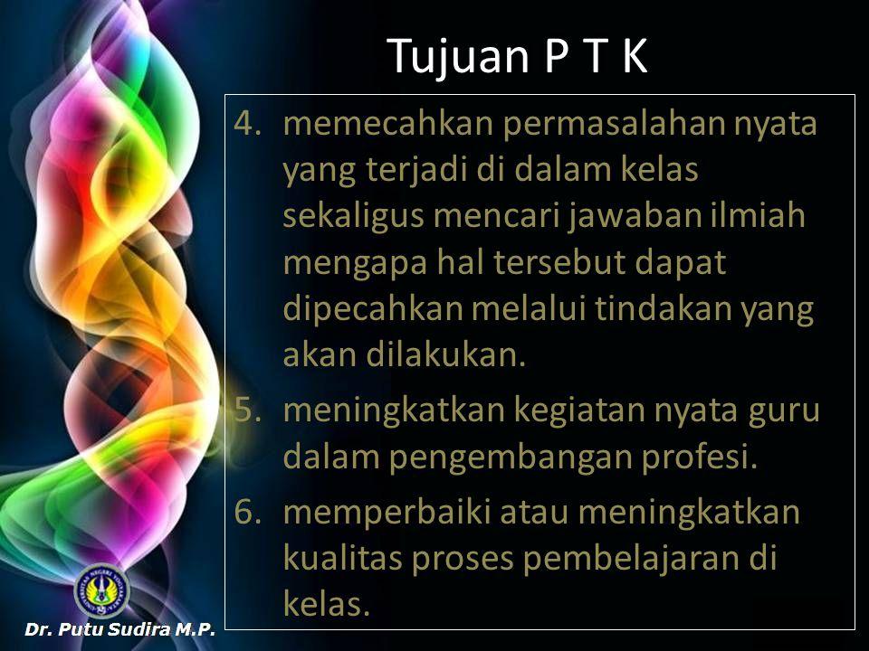 Tujuan P T K