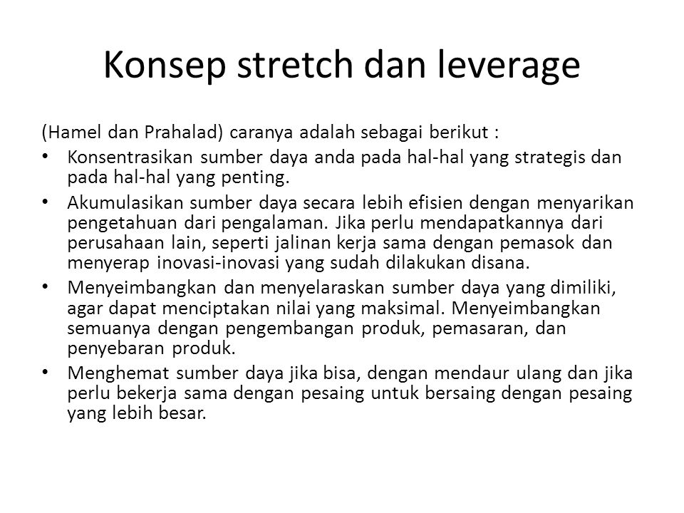 Konsep stretch dan leverage