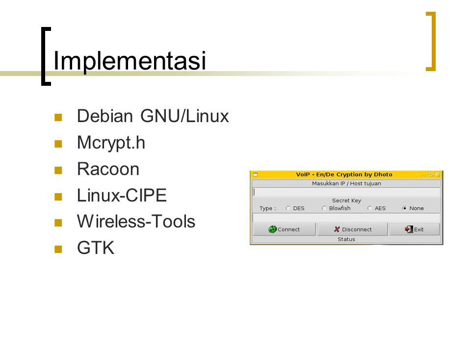 Implementasi Debian GNU/Linux Mcrypt.h Racoon Linux-CIPE