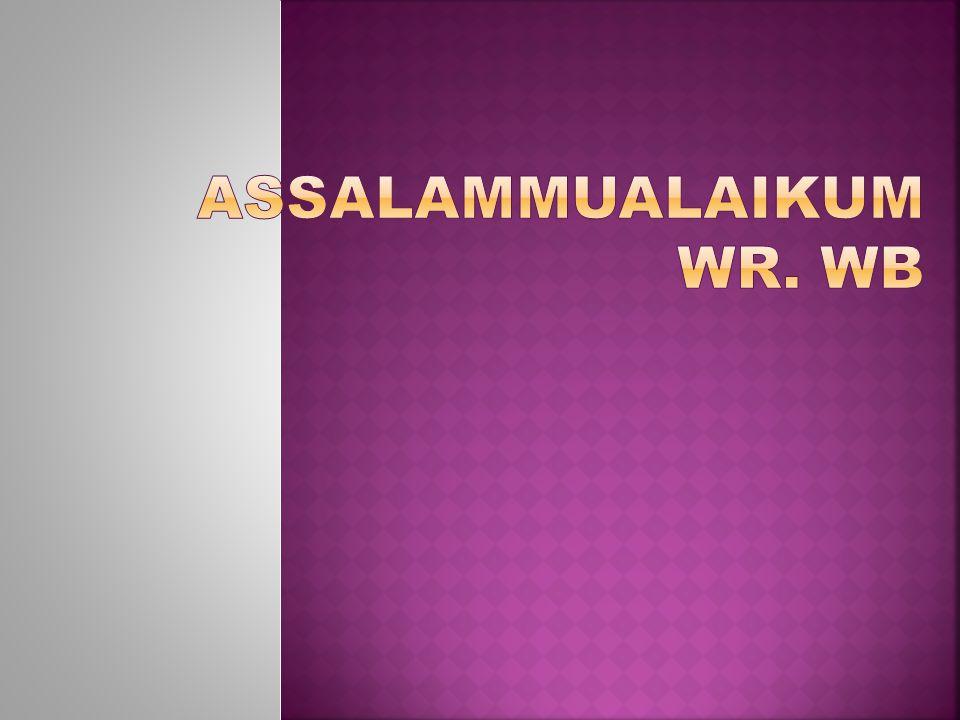 Assalammualaikum wr. wb