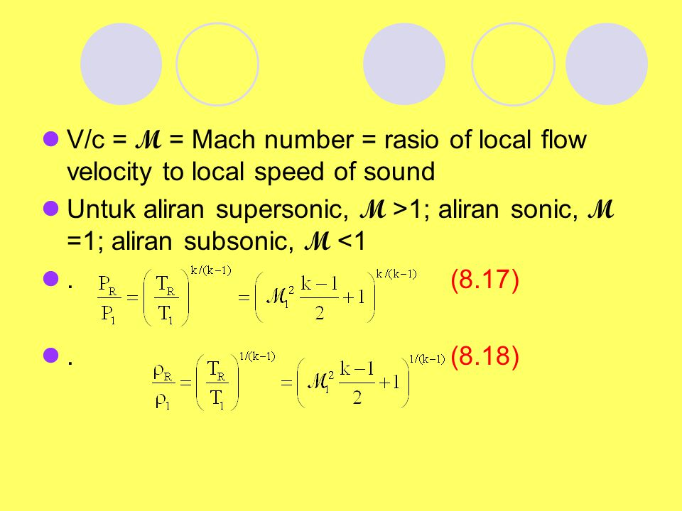 V/c = M = Mach number = rasio of local flow velocity to local speed of sound