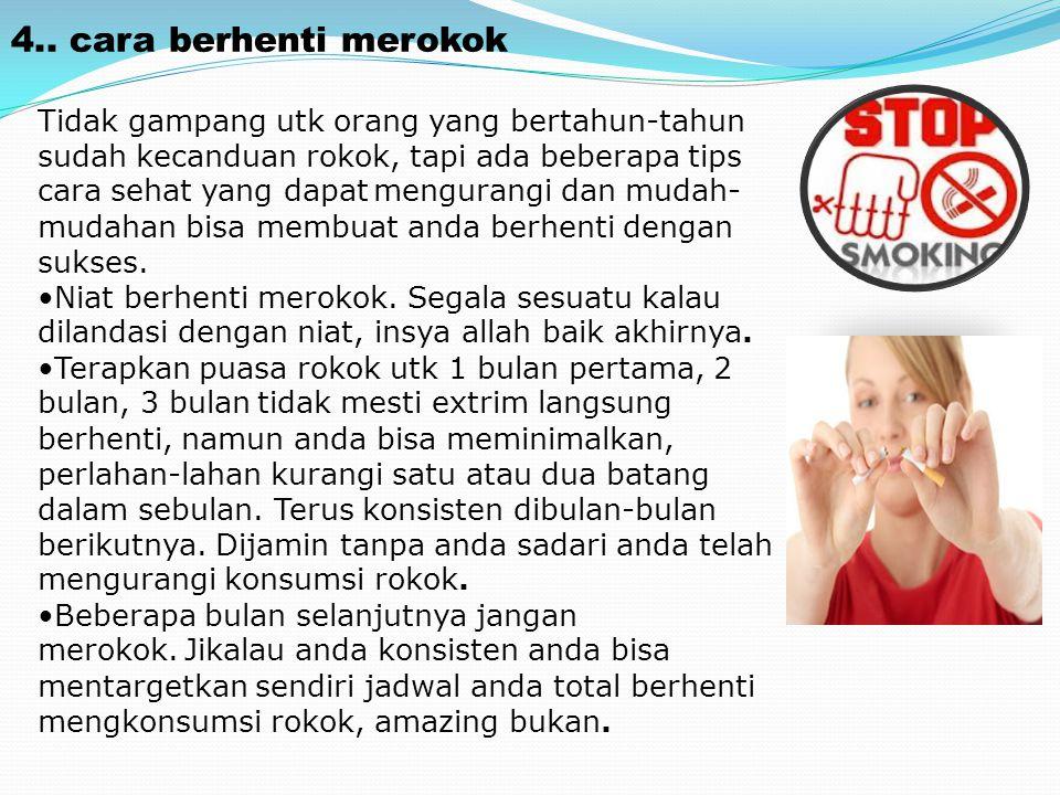 4.. cara berhenti merokok
