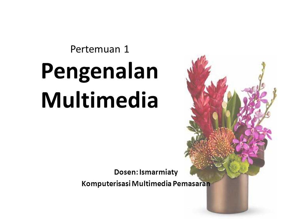 Pertemuan 1 Pengenalan Multimedia