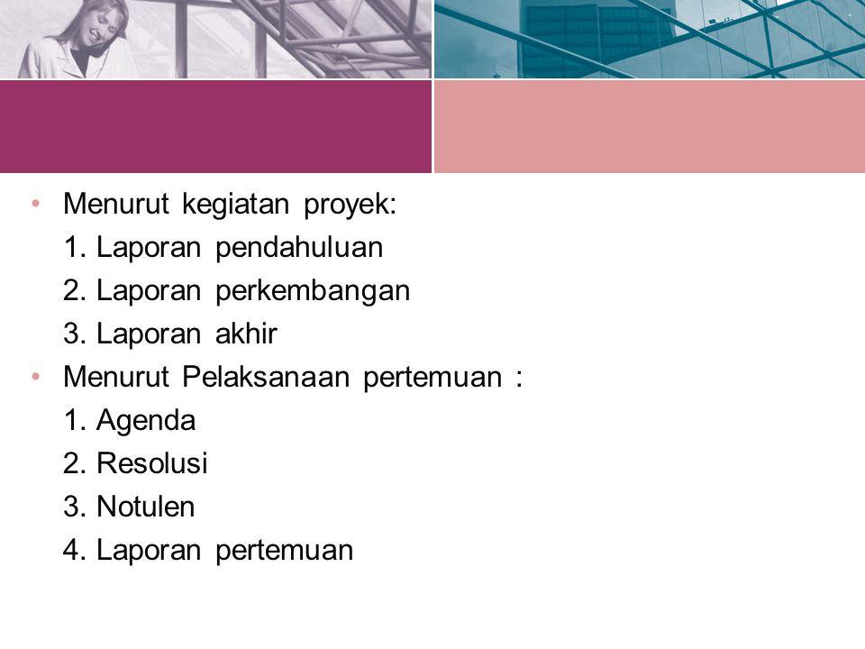 Menurut kegiatan proyek: