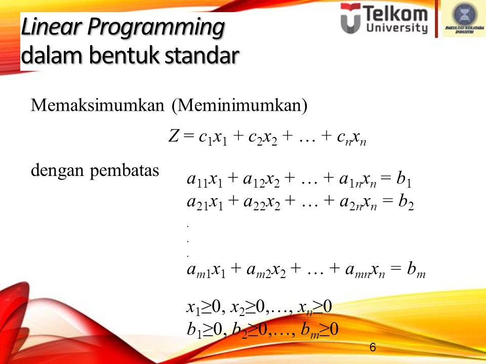 Linear Programming dalam bentuk standar
