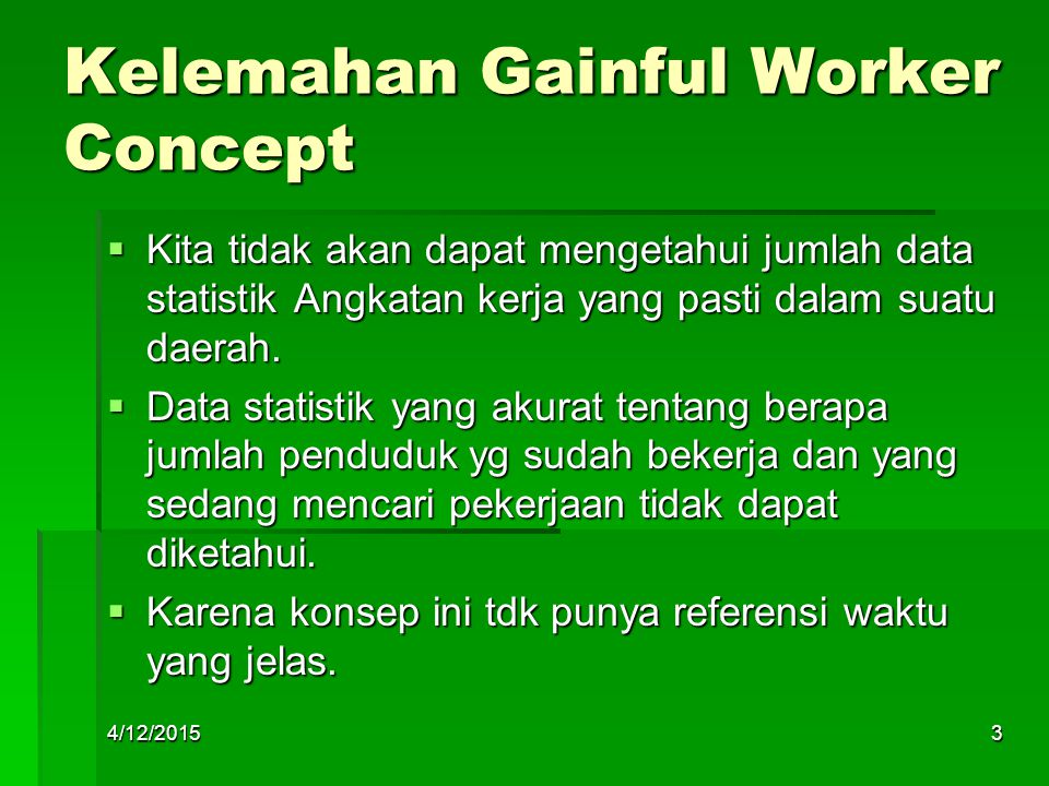 Kelemahan Gainful Worker Concept